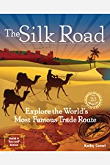 The Silk Road: Explore the World's Most Famous Trade Route with 20 Projects (Build It Yourself) Paperback