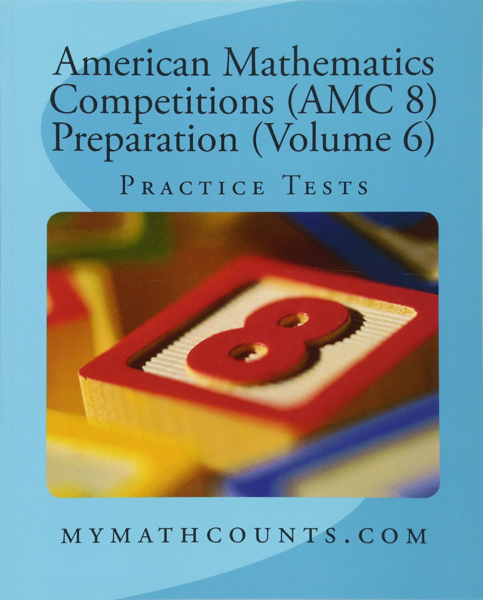 Amazon.com: American Mathematics Competitions (AMC 8) Preparation ...