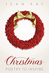 Christmas Poetry to Inspire Kindle Edition