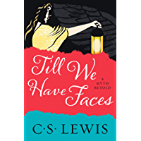 Till We Have Faces (English Edition)