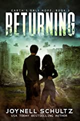 Returning: A Romantic Sci-Fi Adventure (Earth's Only Hope Book 3) Kindle Edition