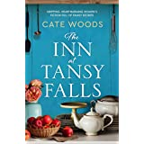 The Inn at Tansy Falls: Gripping and heart-warming women's fiction full of family secrets