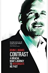 Contrast: A Biracial Man's Journey to Desegregate His Past Kindle Edition
