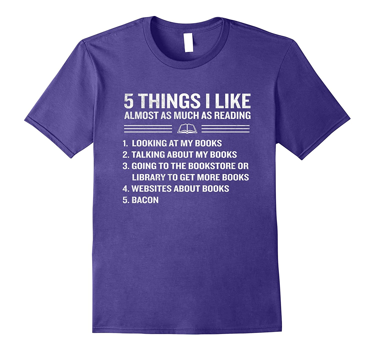 Things I Like Almost As Much As Reading Bacon T-Shirt Funny-Vaci