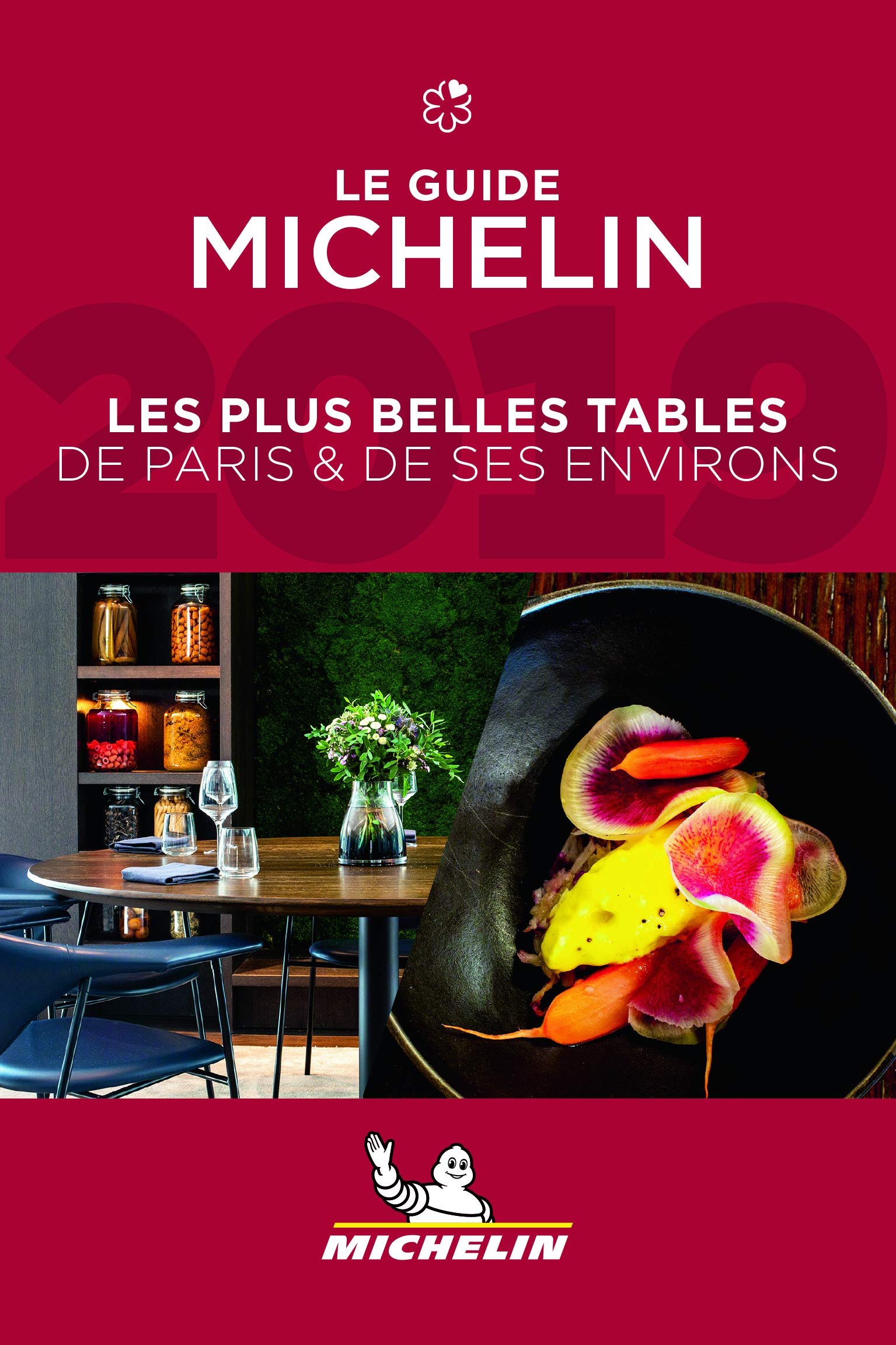 Michelin Guide Paris Ses Environs 2019 French Only