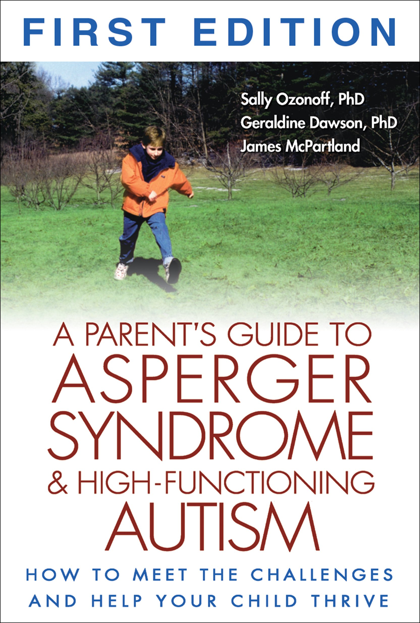 A Parent s Guide to Asperger Syndrome and High Functioning Autism