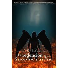 La redención de los ángeles caídos Aug 7, 2014