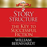 Story Structure: The Key to Successful Fiction: The Red Sneaker Writers Book Series, Volume 1