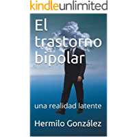 El trastorno bipolar: una realidad latente