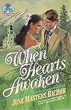 When Hearts Awaken (Pioneer Romance : Series 3, Love's Soft Whisper, Vol 3)