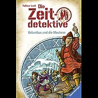 Die Zeitdetektive, Band 39: Kolumbus und die Meuterer