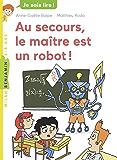 Au secours, le maître est un robot ! (Milan benjamin) (French Edition)