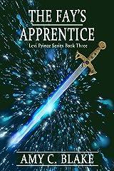 The Fay's Apprentice (Levi Prince Book 3) Kindle Edition