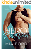 Hero Next Door (Next Door Romance Book 2)