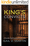 King's Convicts: A Blaine McFadden Collection