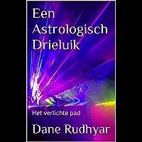Een Astrologisch Drieluik: Het verlichte pad