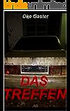 Das Treffen: Psychothriller (German Edition)