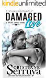 Damaged Love (TRUST)