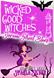 Demon Street Blues (A Wicked Good Witches Paranormal Romance Book 1)