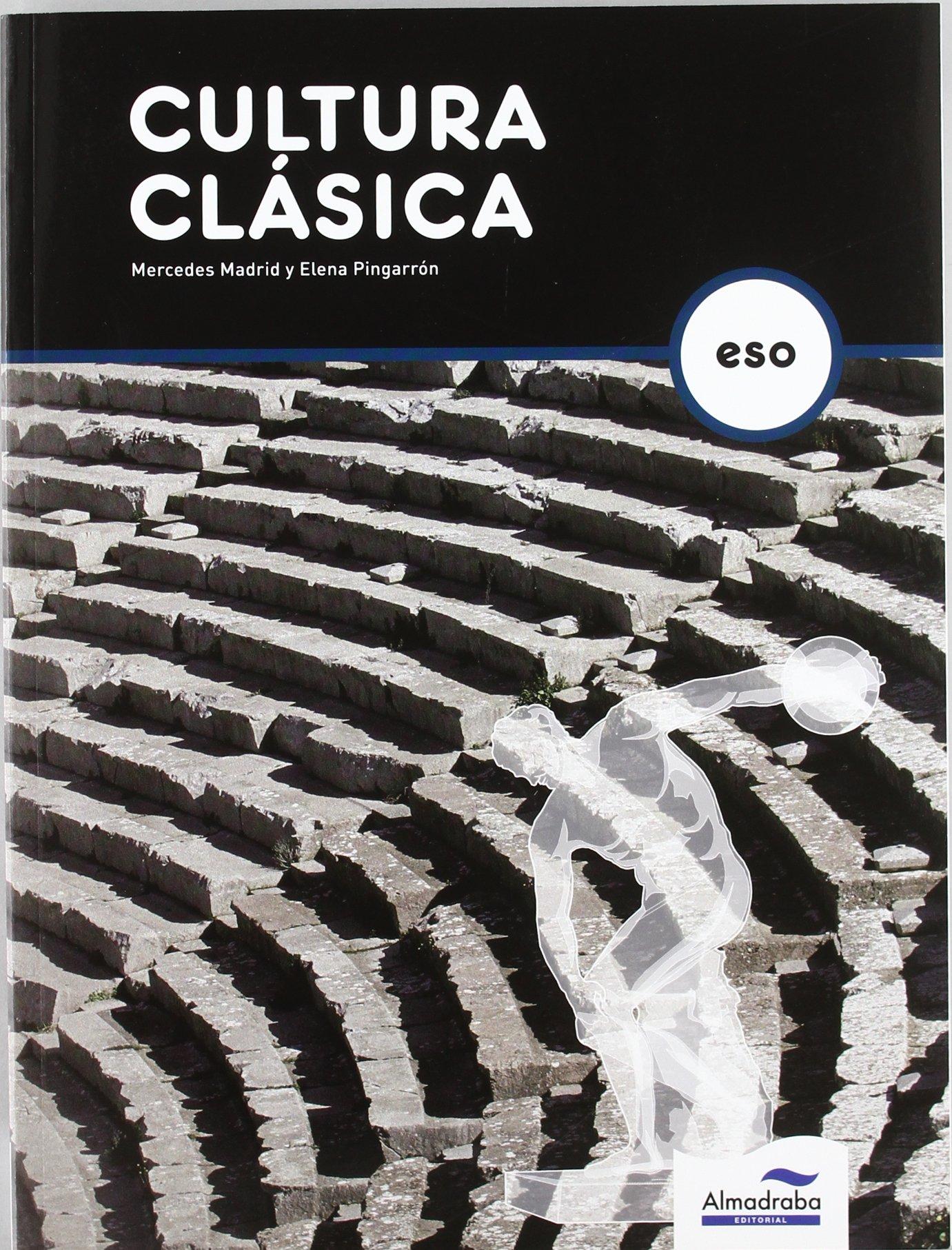 Cultura Clásica - 9788483086452: Amazon.es: Madrid Navarro, Mercedes, Pingarrón Seco, Elena: Libros