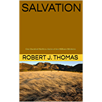 SALVATION: One-Hundred-Ninth in a Series of Jess Williams Westerns (A Jess Williams Western Book 109)