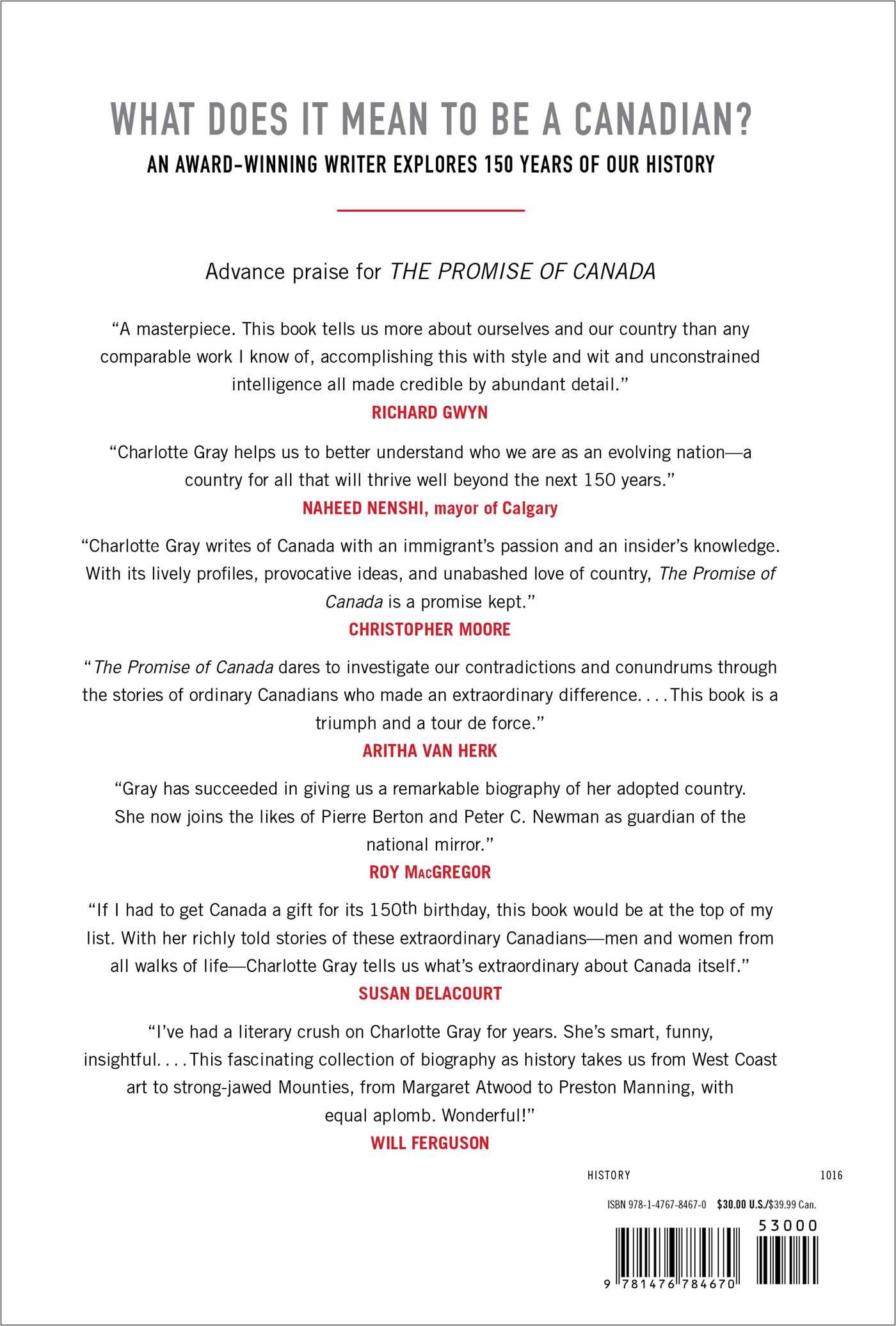 The Promise of Canada: 150 Years--People and Ideas That Have Shaped ...