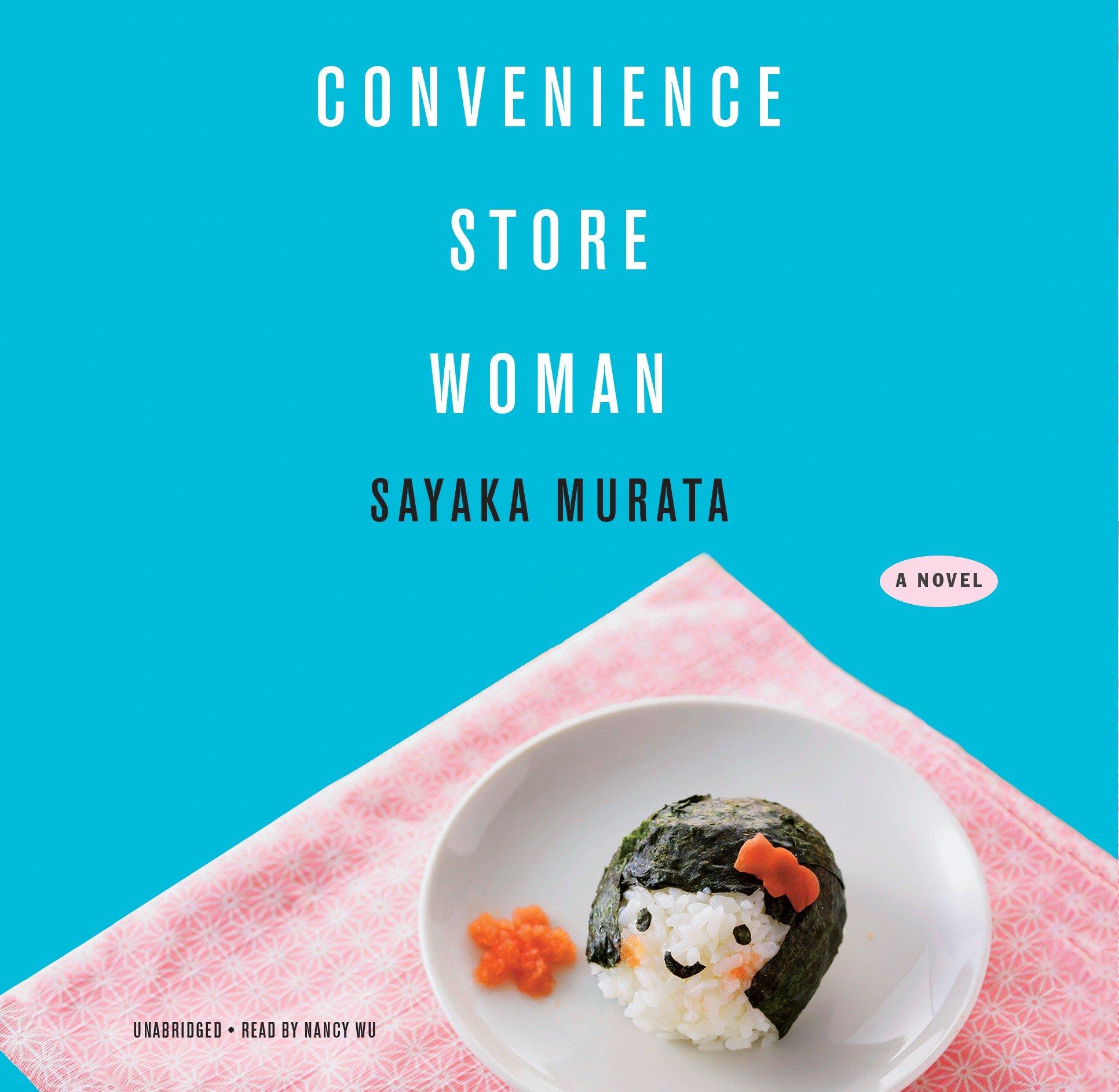 Convenience Store Woman: Amazon.co.uk: Sayaka Murata ...