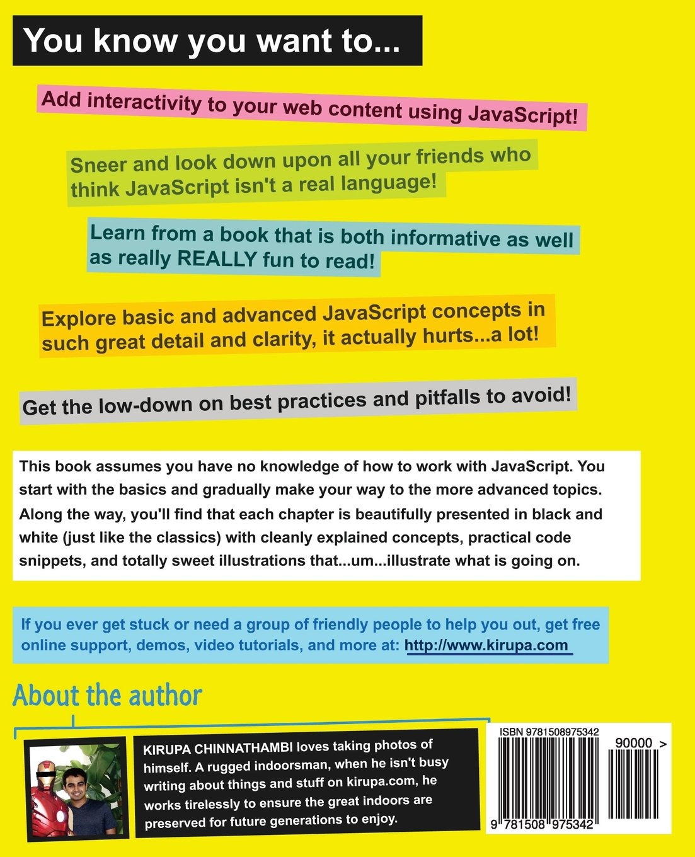Js101 javascript for beginners kirupa chinnathambi js101 javascript for beginners kirupa chinnathambi 9781508975342 books amazon baditri Images