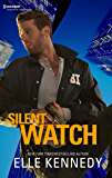 Silent Watch: A Killer Romantic Suspense (Silhoutte Romantic Suspense)