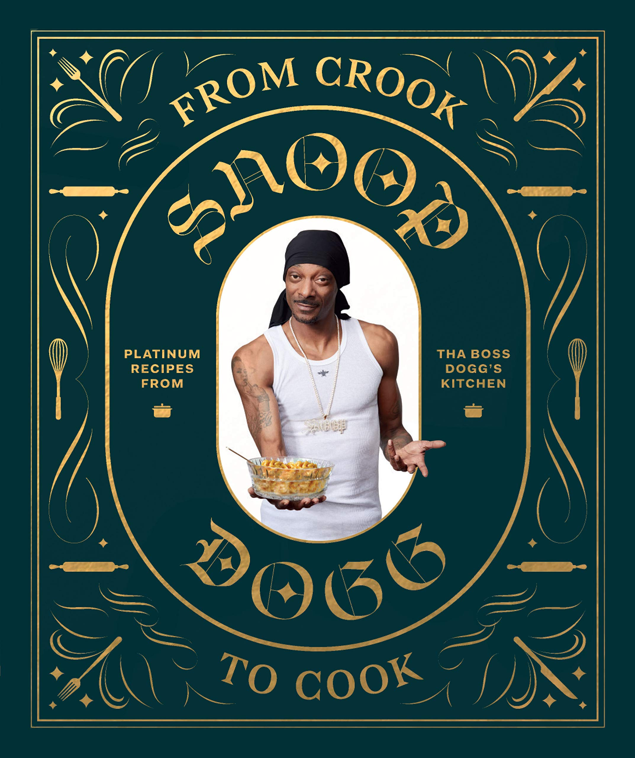 Snoop Dogg's Kitchen Cookbook