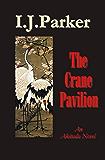 The Crane Pavilion (Akitada Mysteries Book 12)