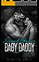 Second Chance Baby Daddy: A Billionaire + Virgin Romance