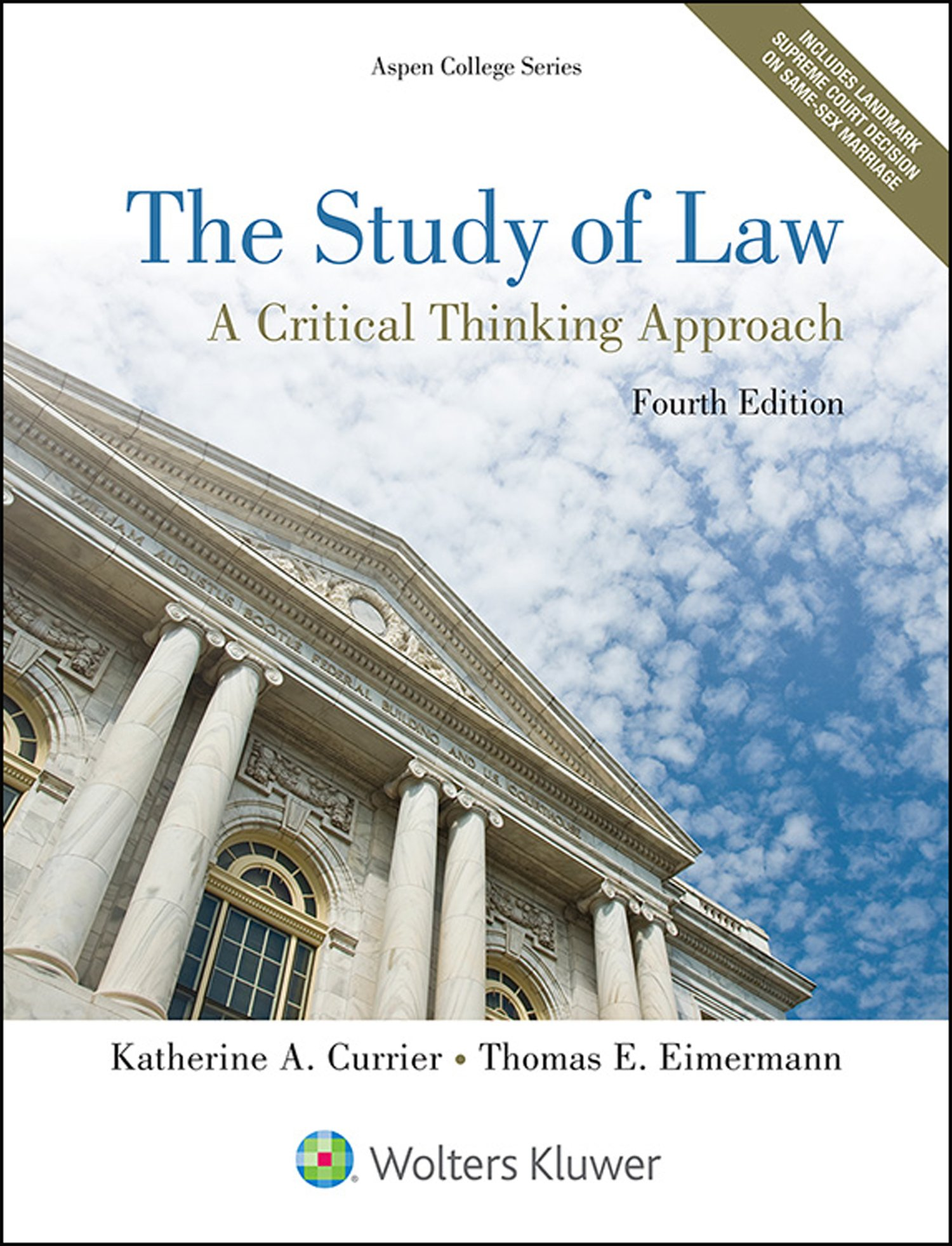 The Study of Law: A Critical Thinking Approach (Aspen College) by Aspen Publishers Inc.,U.S.