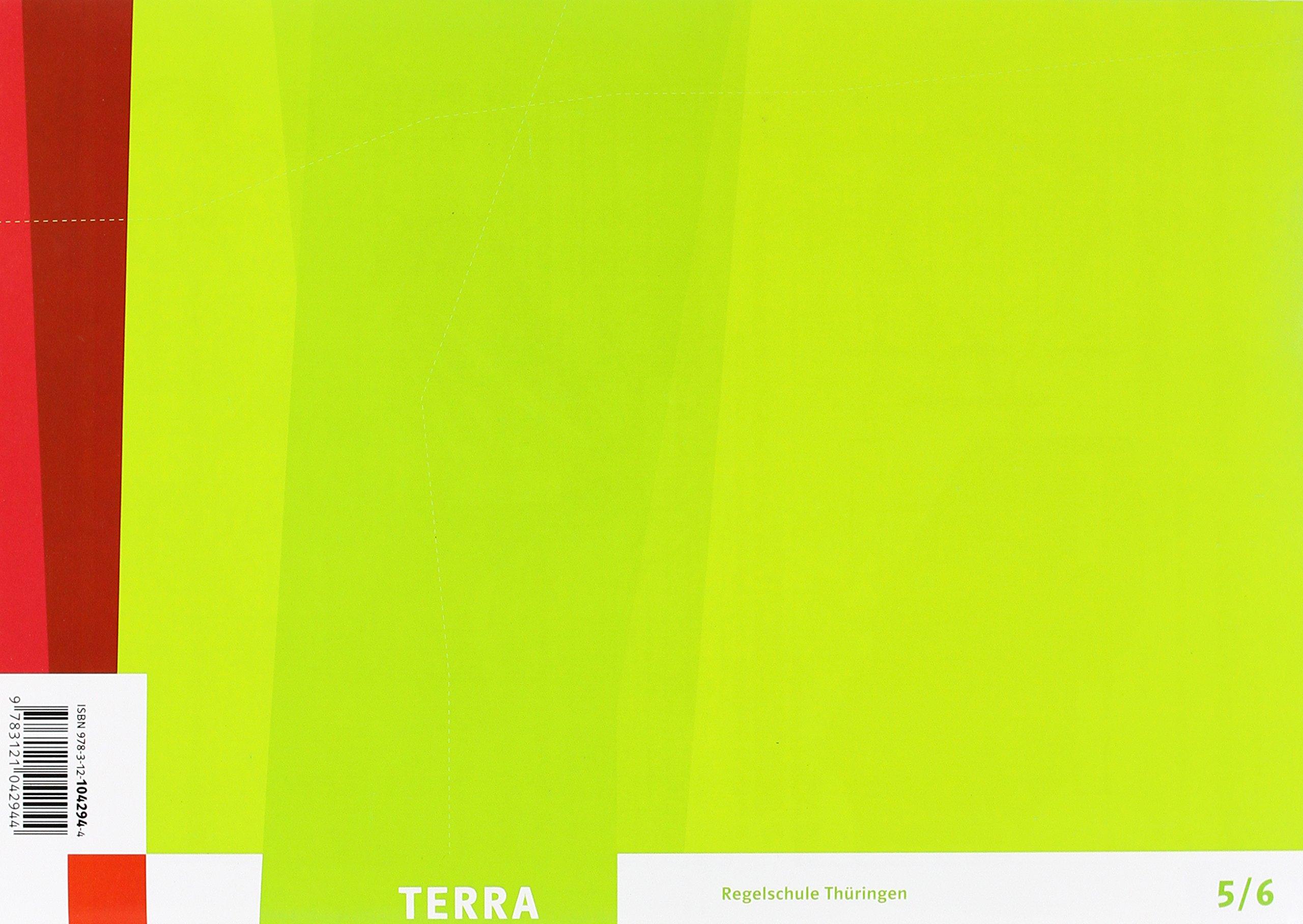 TERRA Geographie für Thüringen - Ausgabe für Regelschulen (Neubearbeitung) / Arbeitsheft Klasse 5/6 Taschenbuch – 1. September 2012 Klett 3121042947 Schulbücher Erdkunde
