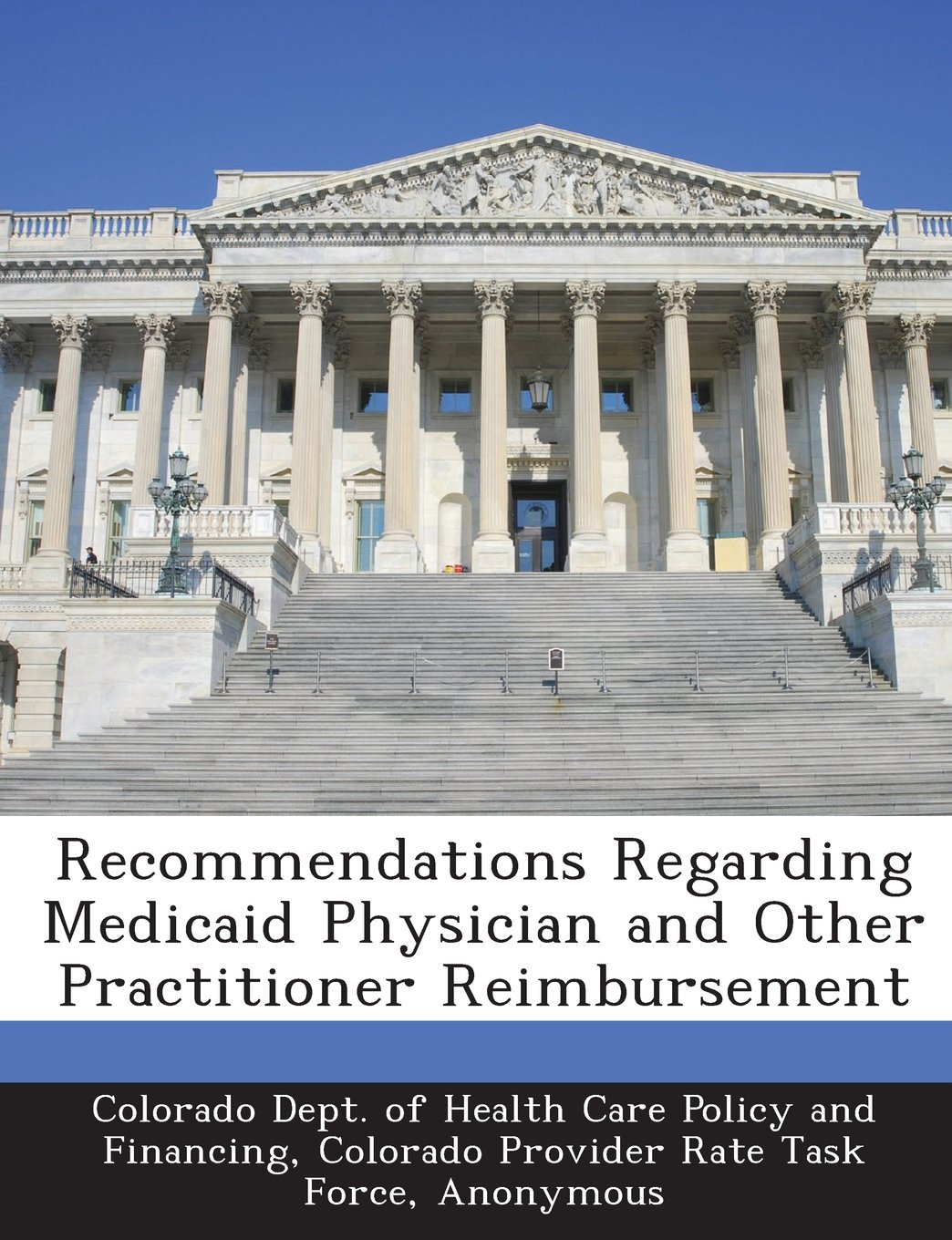 Recommendations Regarding Medicaid Physician and Other
