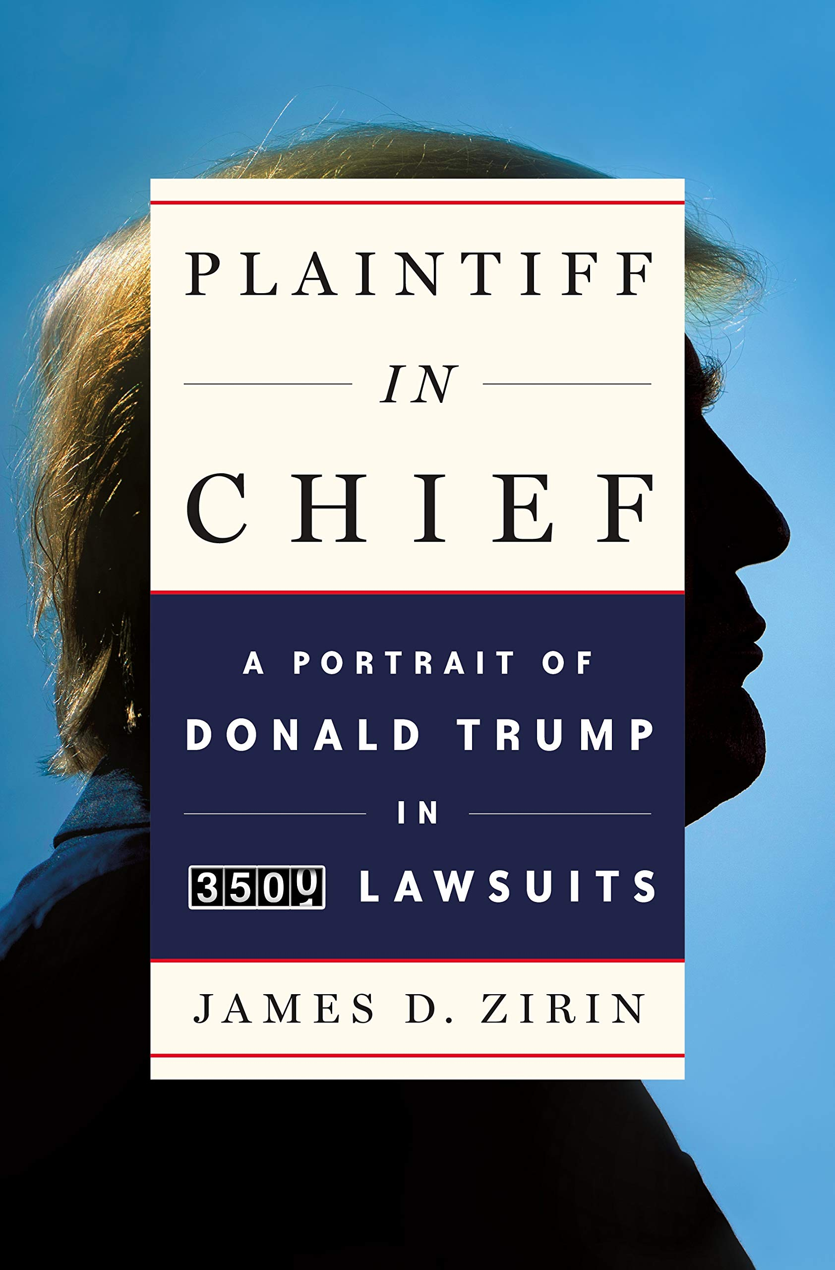 Plaintiff in Chief: A Portrait of Donald Trump in 3,500 Lawsuits by All Points Books