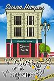 Victims of His Vengeance (Senoia Cozy Mystery Book 6)