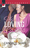 His Loving Caress (Chasing Love Book 4)