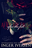 After the Fall (Few Are Angels Book 4)