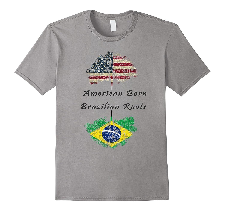 American Born, Brazilian Roots T-shirt-T-Shirt