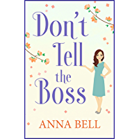 Don't Tell the Boss: the funniest book you'll read this year (Don't Tell the Groom 2)