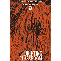 The Drifting Classroom: Perfect Edition, Vol. 2