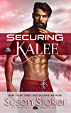 Securing Kalee (SEAL of Protection: Legacy Book 6) (English Edition)