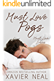 Must Love Pogs (Must Love Series Book 3)