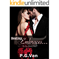 Destiny Embraces...: A Hot Indian Billionaire Romance