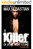 A Killer of a One Night Stand: Episode 6 (Erotic Mystery Thriller, Season Finale)