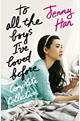 To All the Boys I've Loved Before Complete Collection Kindle Edition