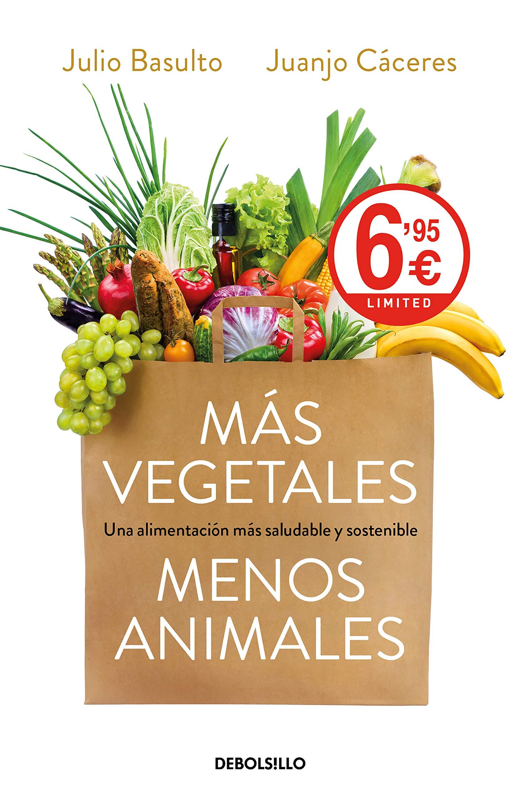 Más vegetales, menos animales: Una alimentación más saludable ...