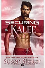 Securing Kalee (SEAL of Protection: Legacy Book 6) Kindle Edition