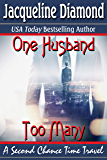 One Husband Too Many: A Second Chance Time Travel (Jacqueline Diamond Romantic Suspense)